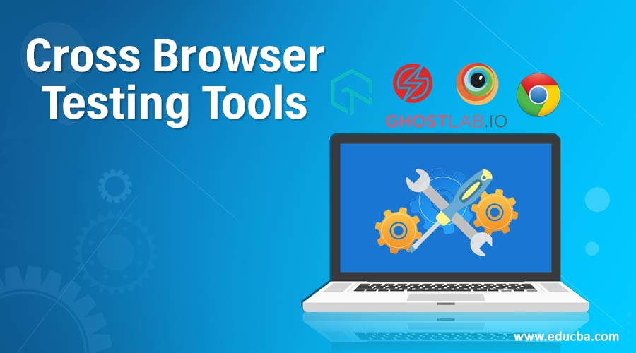 Cross Browser Testing Tools