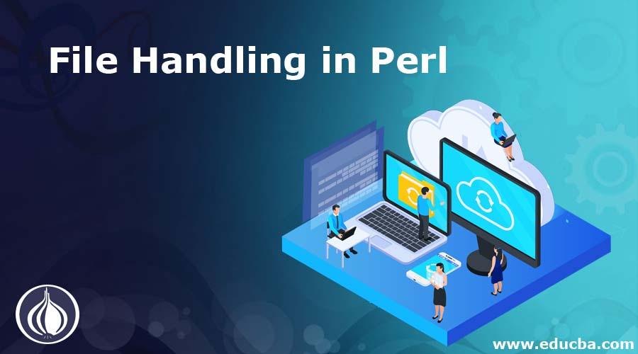 File Handling in Perl
