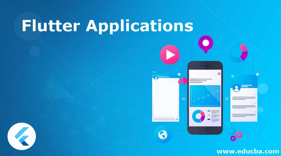 Flutter Applications