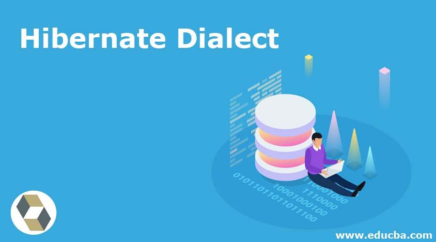 Hibernate Dialect