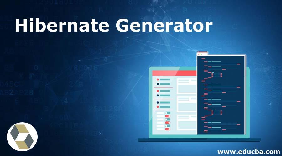 Hibernate Generator