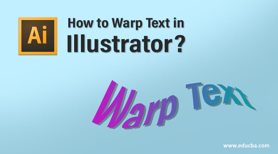 How to Warp Text in Illustrator?