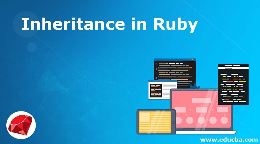 Inheritance in Ruby