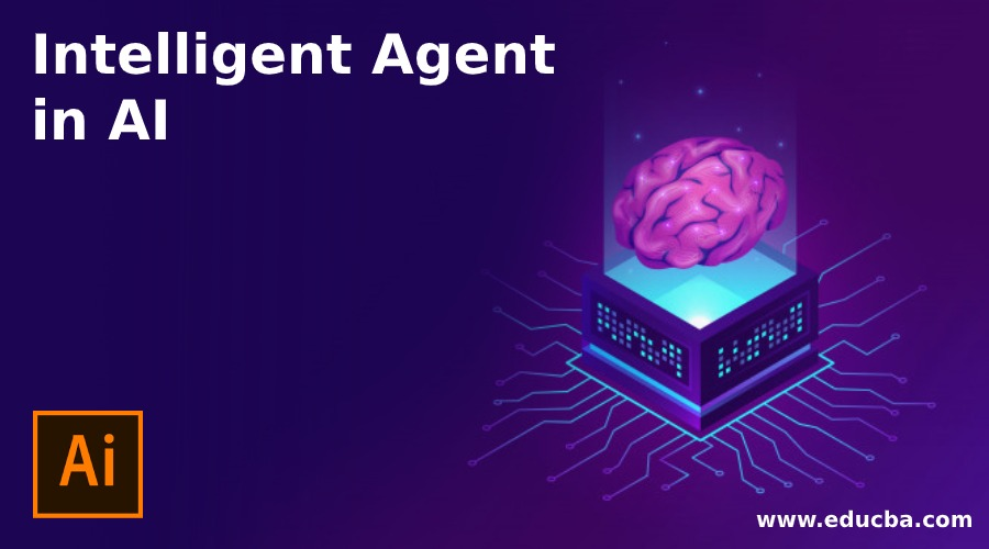 Intelligent Agent in AI