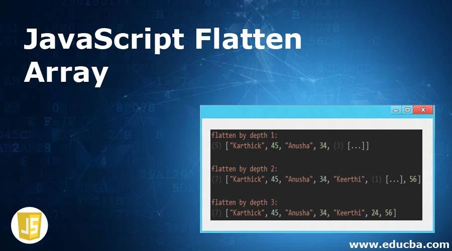 JavaScript Flatten Array