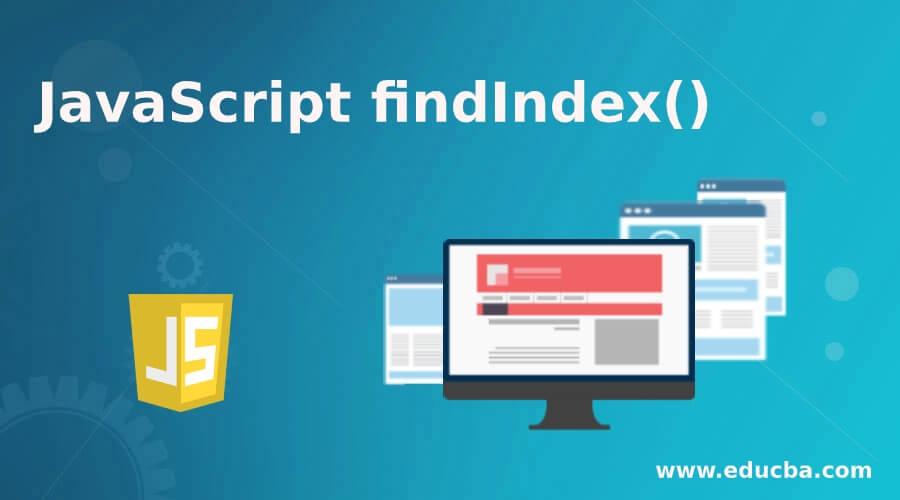 JavaScript findIndex()