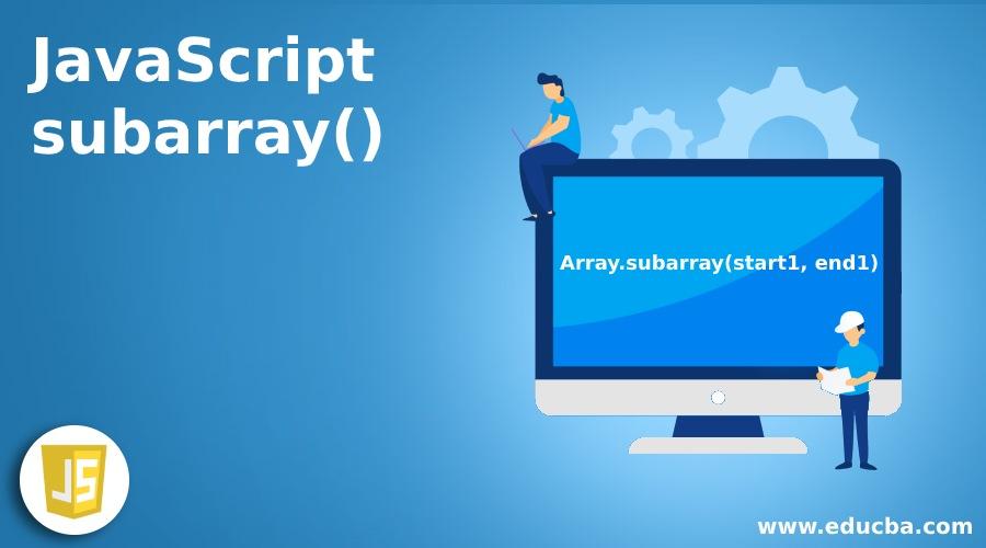 JavaScript subarray()