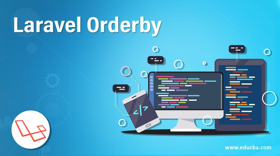 Laravel Orderby