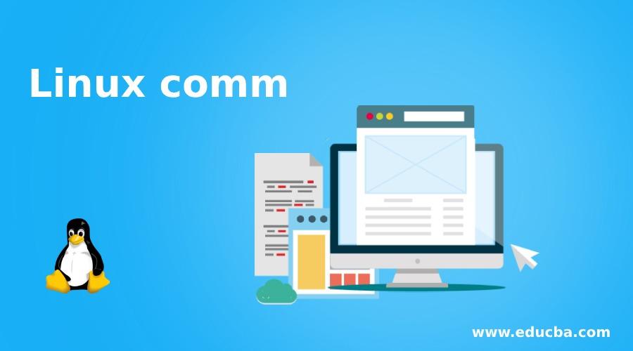 Linux comm