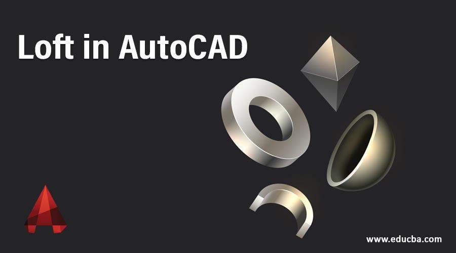 Loft in AutoCAD