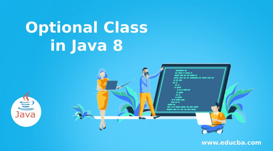 Optional Class in Java 8