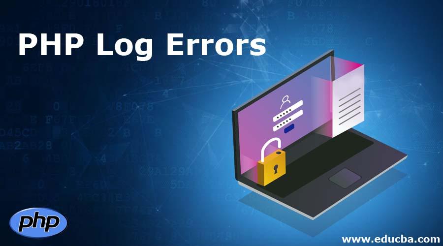PHP Log Errors