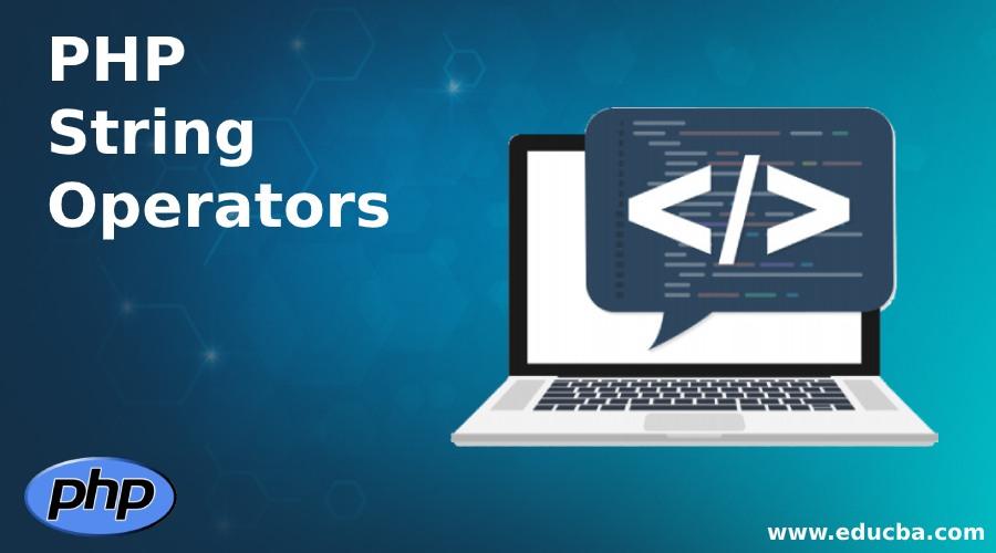 PHP String Operators