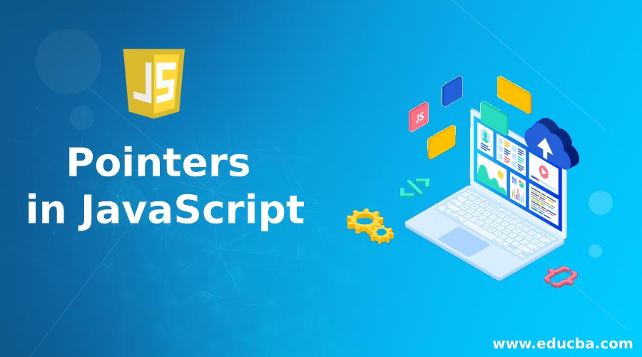 Pointers in JavaScript