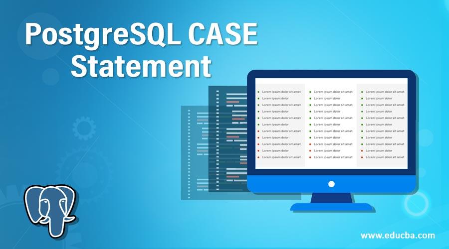PostgreSQL CASE Statement