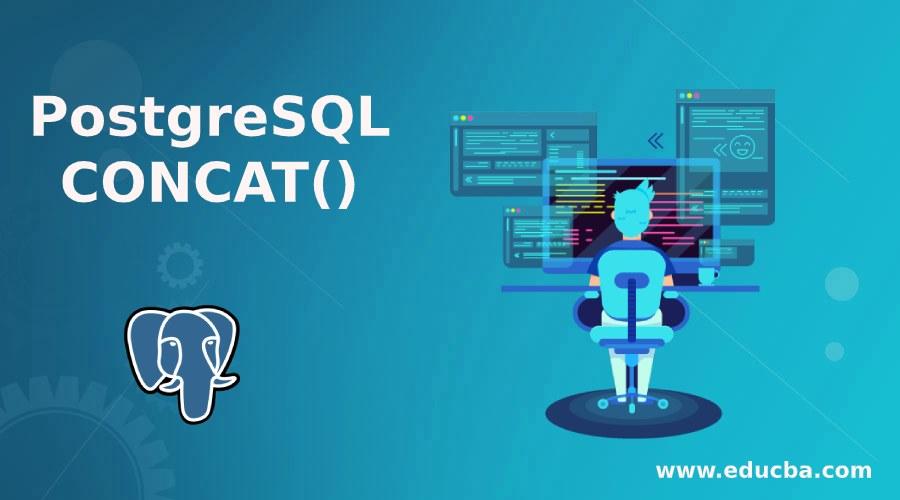 PostgreSQL CONCAT()