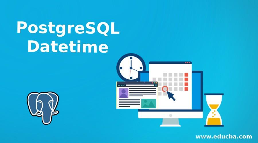 PostgreSQL Datetime