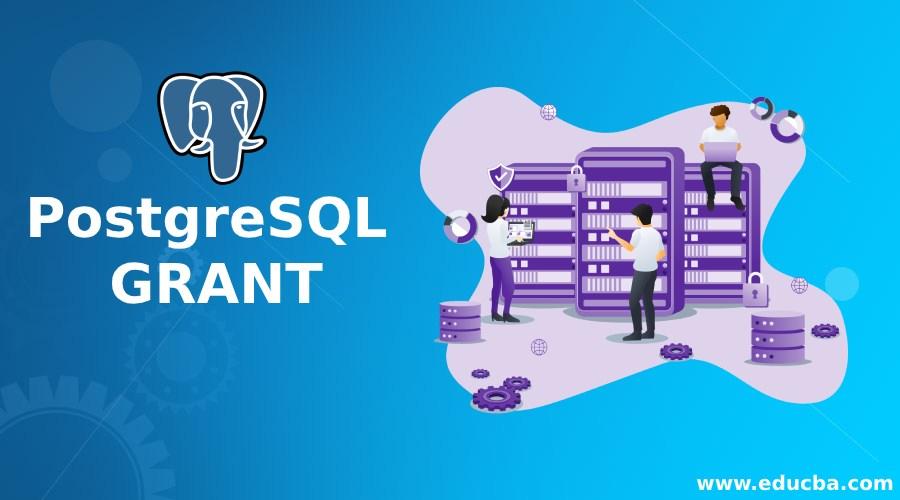 PostgreSQL GRANT
