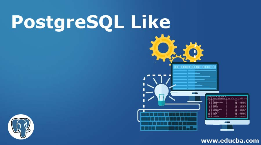 PostgreSQL Like