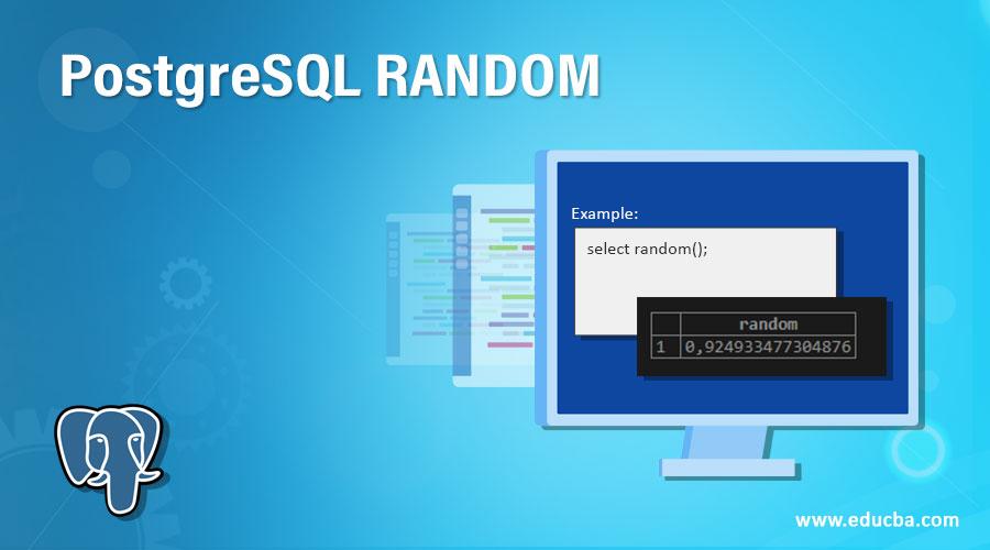 PostgreSQL RANDOM