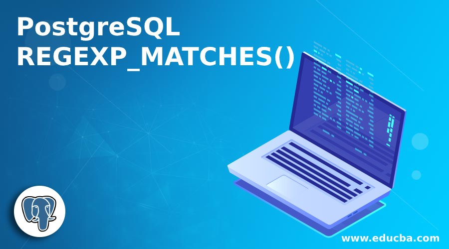 PostgreSQL REGEXP_MATCHES()