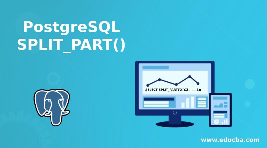 PostgreSQL SPLIT_PART()