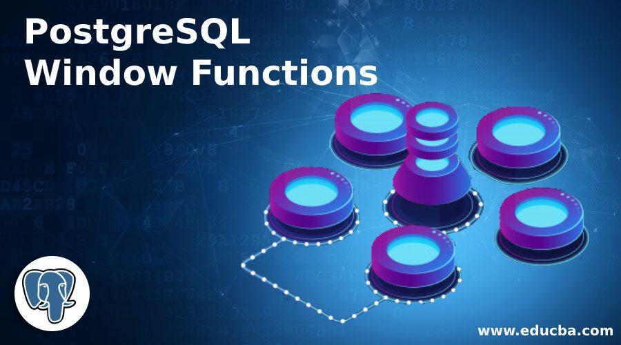 PostgreSQL Window Functions
