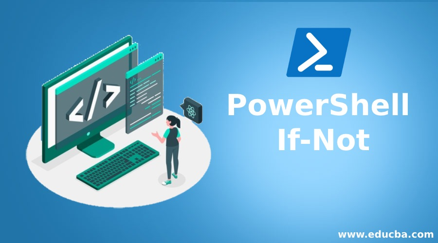 PowerShell If-Not