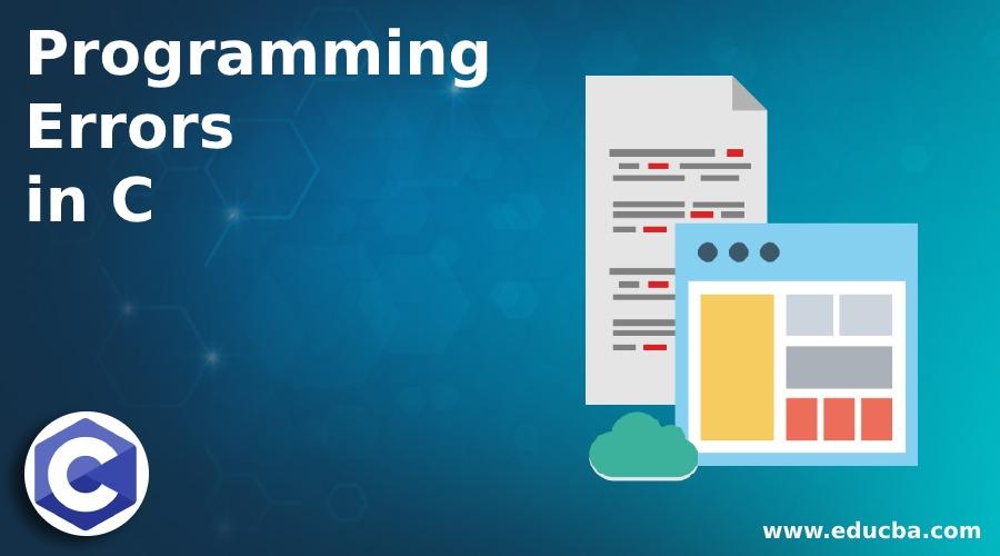 Programming Errors in C