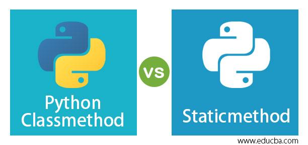 Python Classmethod vs Staticmethod