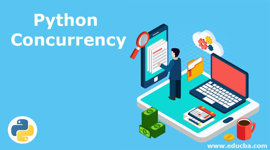Python Concurrency