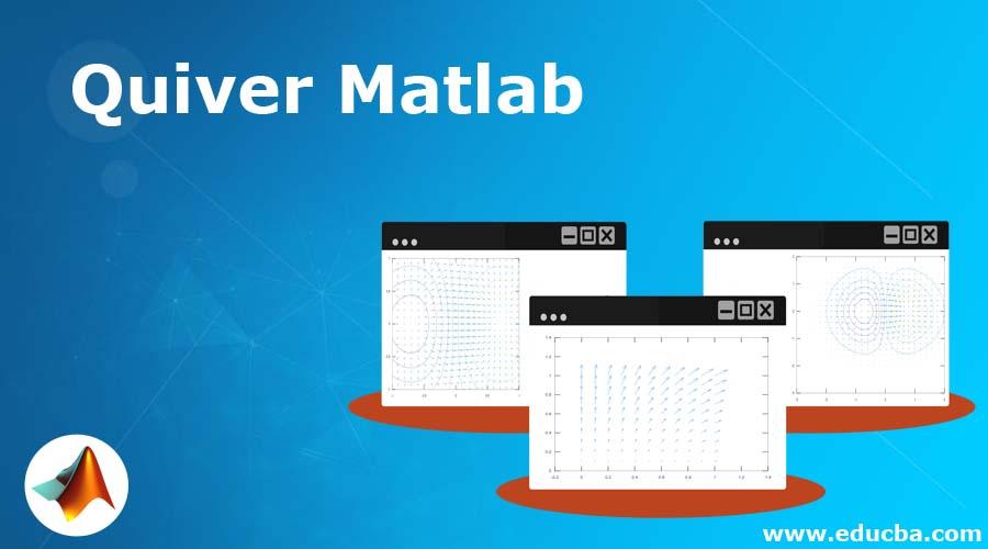 Quiver Matlab