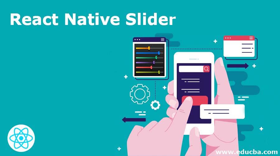 React Native Slider