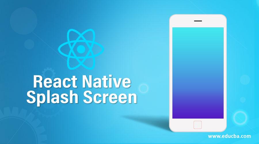React Native Splash Screen