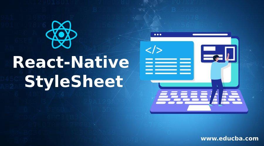 React-Native StyleSheet