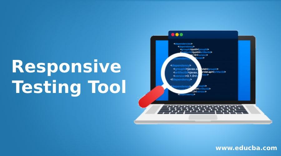 Responsive Testing Tool