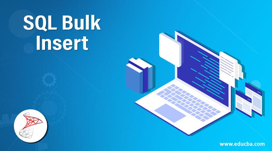 SQL Bulk Insert