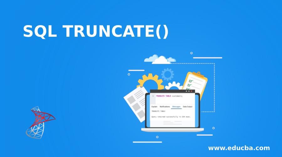 SQL TRUNCATE()