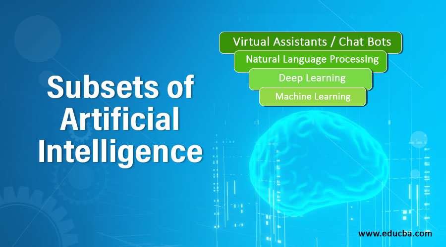 Subsets of Artificial Intelligence