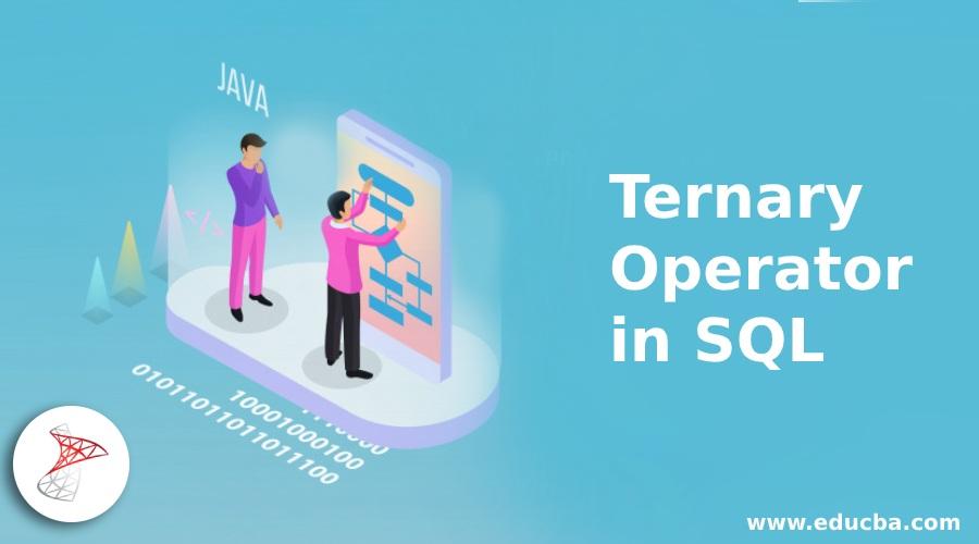 Ternary Operator in SQL