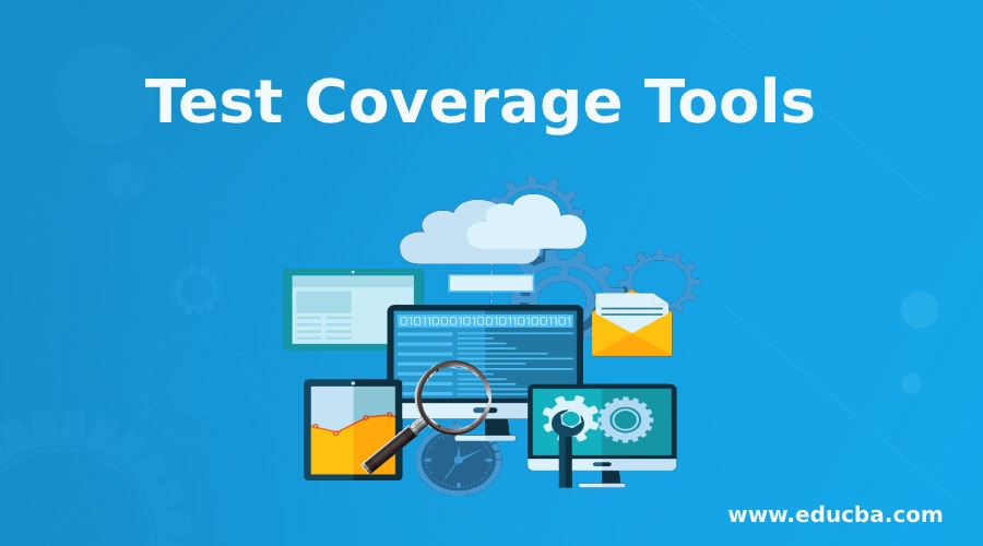 Test Coverage Tools