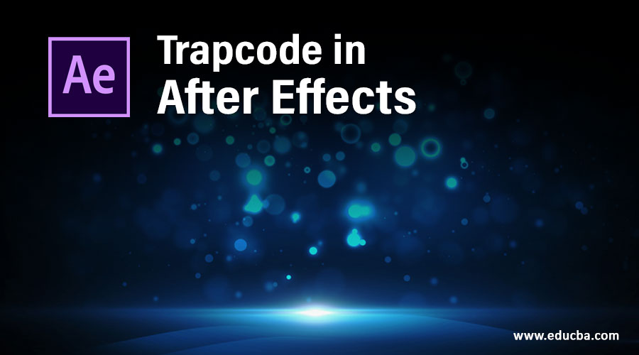 Trapcode in After Effects