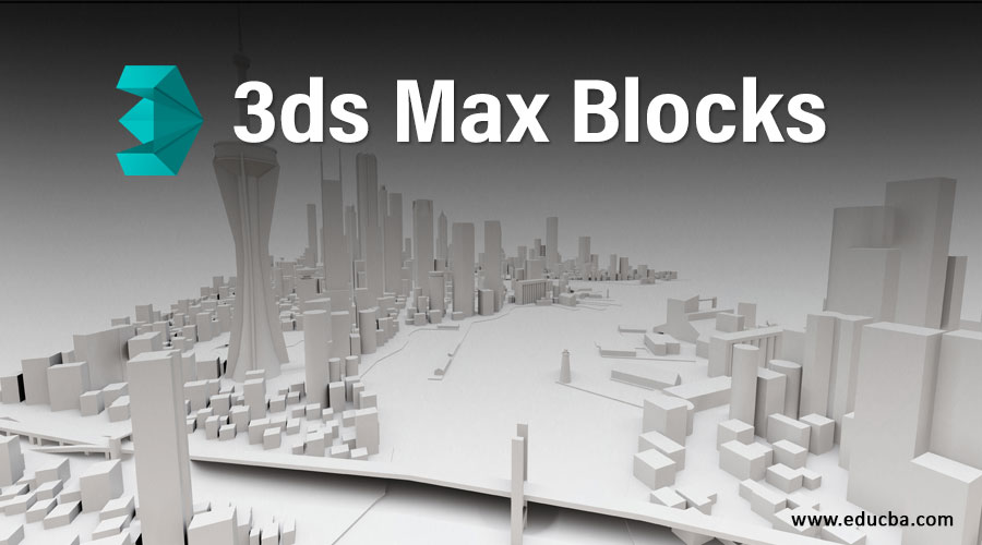 3ds Max Blocks