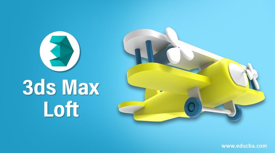 3ds-Max-Loft