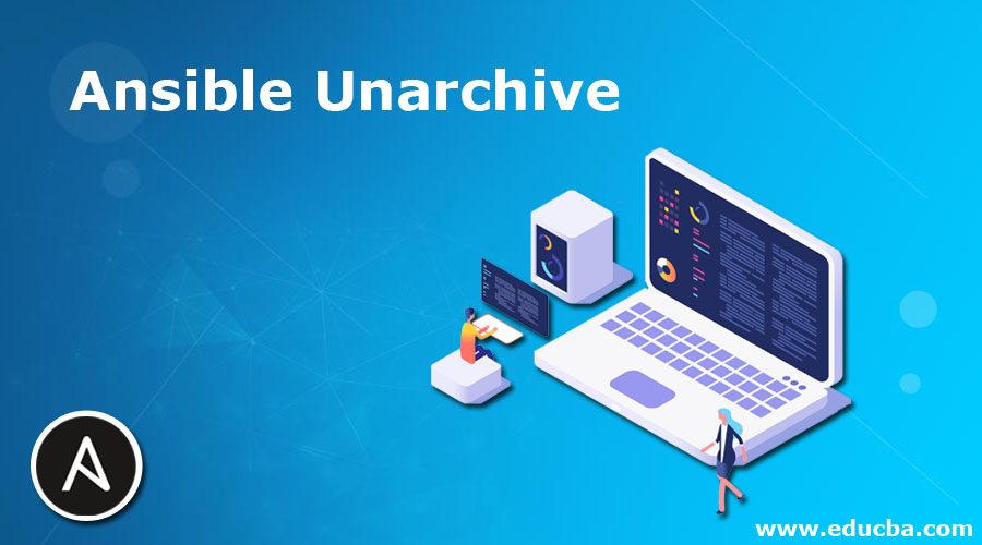 Ansible Unarchive