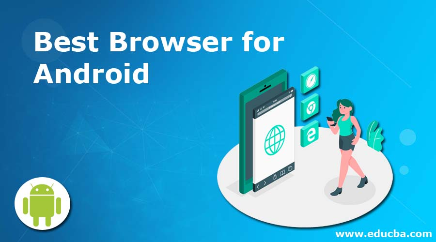 List of Best Browsers for Android