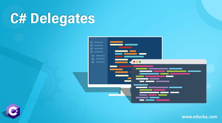 C# Delegates