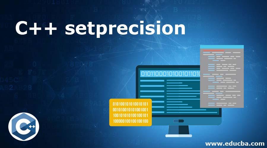 C++ setprecision