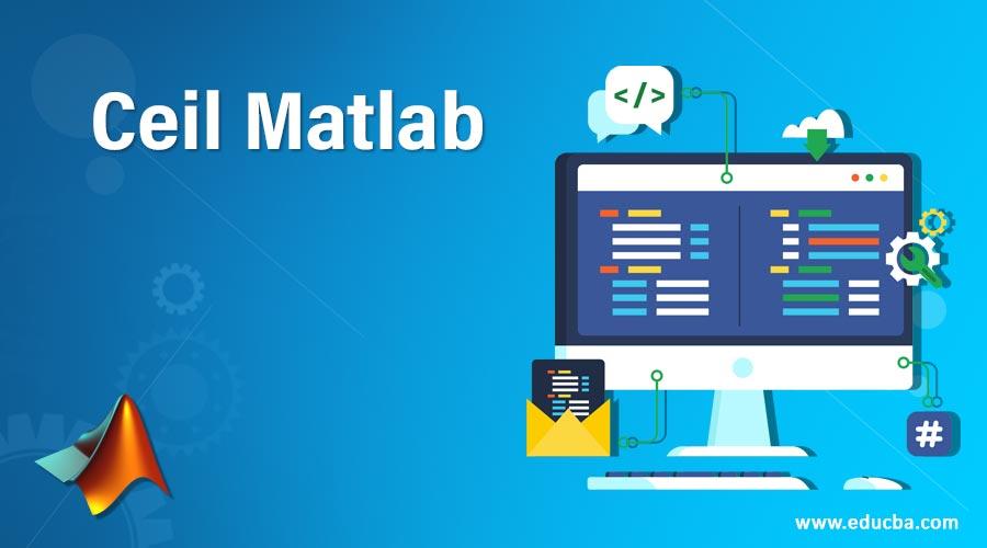 Ceil Matlab