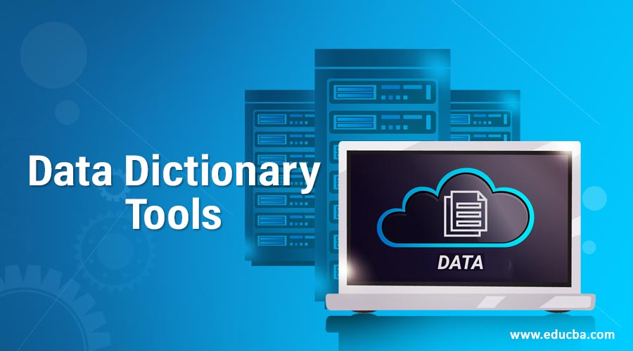 Data Dictionary Tools